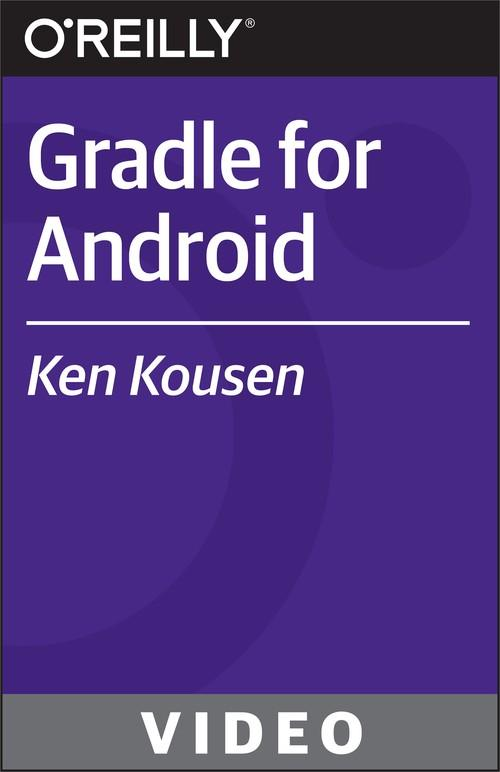 Oreilly - Gradle for Android - 9781491941102