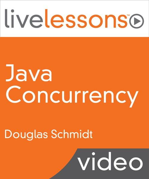Oreilly - Java Concurrency LiveLessons (Video Training) - 9780134070957
