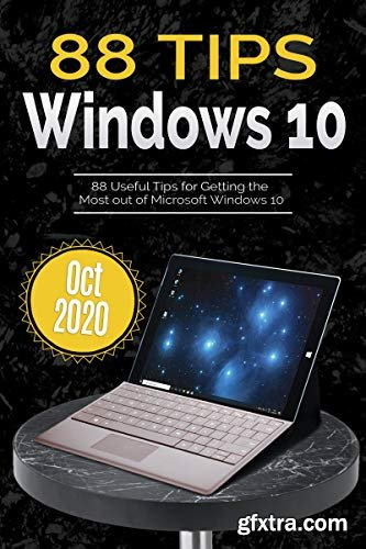 88 Tips for Windows 10: Oct 2020 Edition (Digital Tips Book 1)