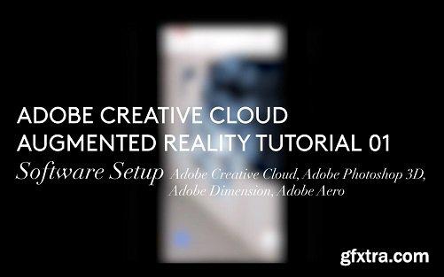Adobe Aero: Augmented Reality Essentials (Creative Cloud, Photoshop, Dimension, Aero)
