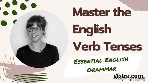 Master the English verb Tenses - Essential English Grammar