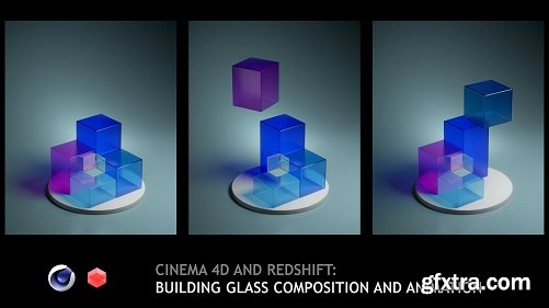 Cinema 4D and Redshift: Building Glass Composition and Animation
