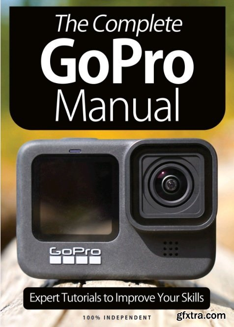 GoPro Complete Manual – 8th Edition, 2021