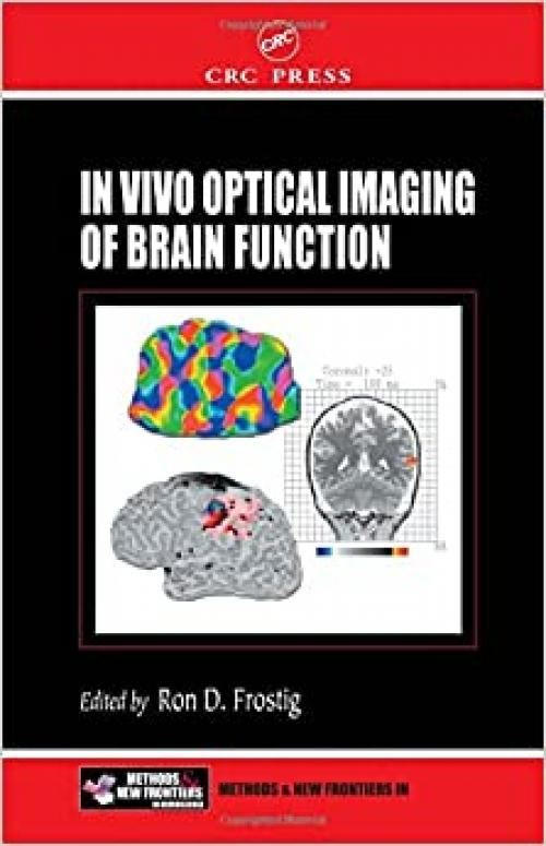 In Vivo Optical Imaging of Brain Function (Frontiers in Neuroscience)