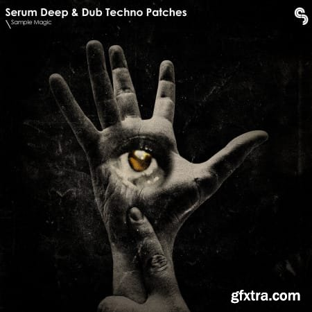 Sample Magic Serum Deep and Dub Techno Patches