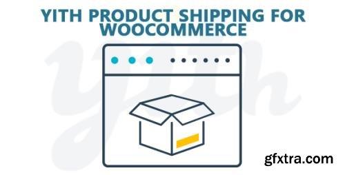 YiThemes - YITH Product Shipping for WooCommerce Premium v1.0.32