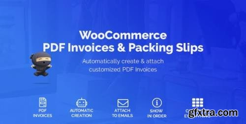 CodeCanyon - WooCommerce PDF Invoices & Packing Slips v1.3.17 - 22847240