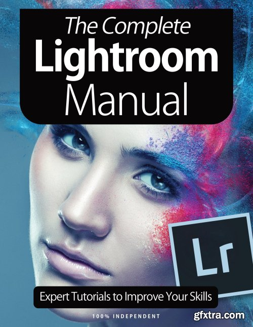 The Complete Lightroom Manual - 7th Edition 2021