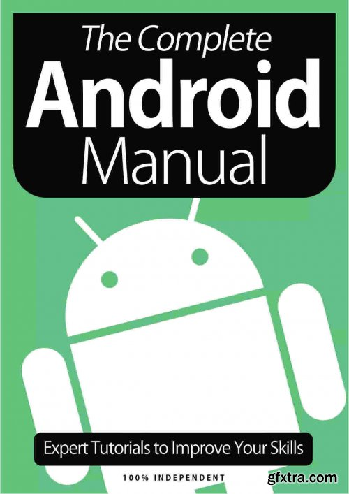 The Complete Android Manual - 8th Edition 2021