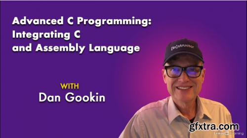 Lynda - Advanced C Programming: Integrating C and Assembly Language