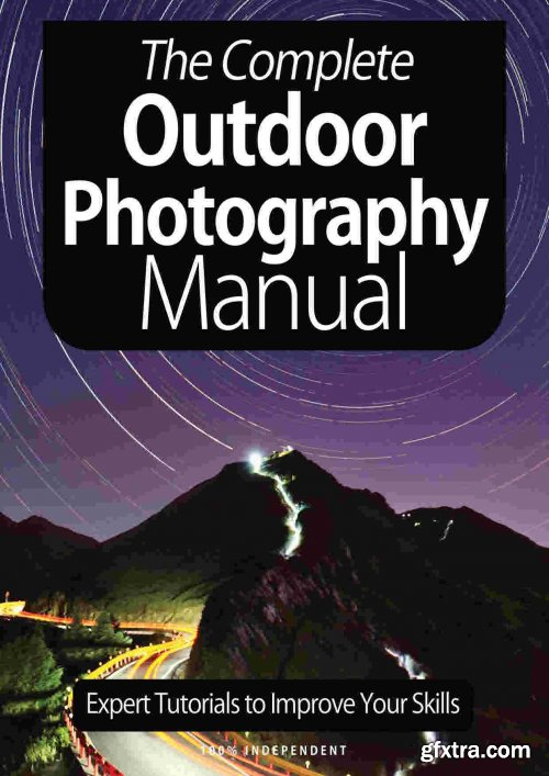 The Complete Outdoor Photography Manual - 8th Edition 2021