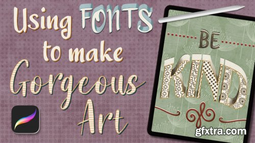 Typography in Procreate: Using Fonts to Make Gorgeous Letter Art