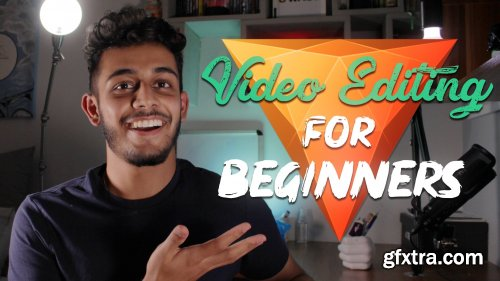 Video Editing for Absolute Beginners in Hitfilm Express (Compatible with All Programs)