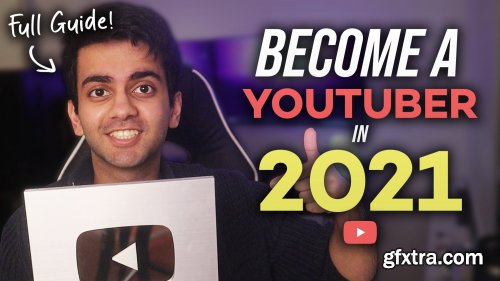 Become A YouTuber: How to Start & Grow A YouTube Channel in 2021!