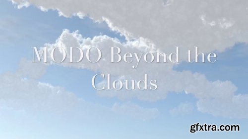 MODO Beyond the Clouds