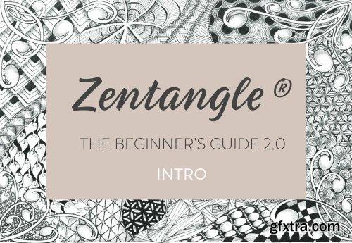 Zentangle®: The Beginner's Guide 2.0