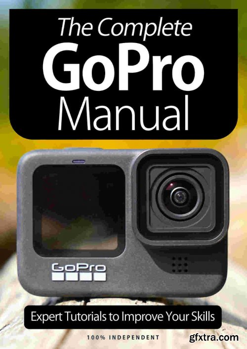 The Complete GoPro Manual - 8th Edition, 2021 (True PDF)