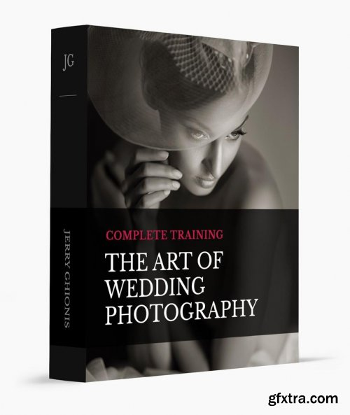 Jerry Ghionis - The Art of Wedding Photography Complete Training Bundle
