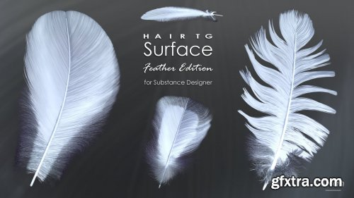 HairTG - Surface, Feather Edition for Substance Designer