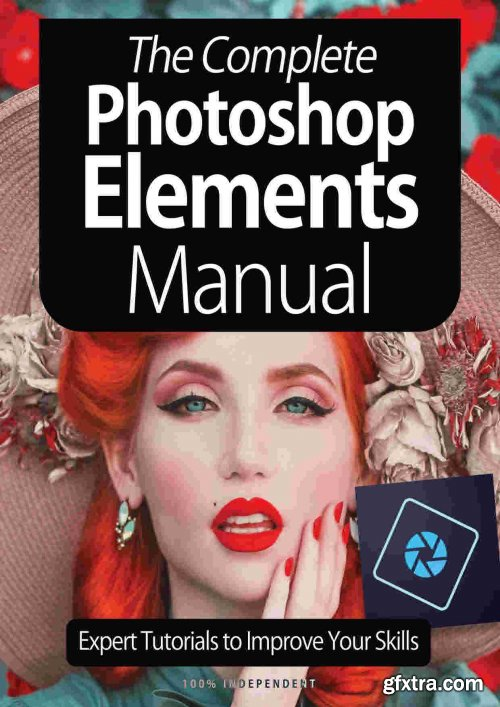 The Complete Photoshop Elements Manual - 5th Edition 2021
