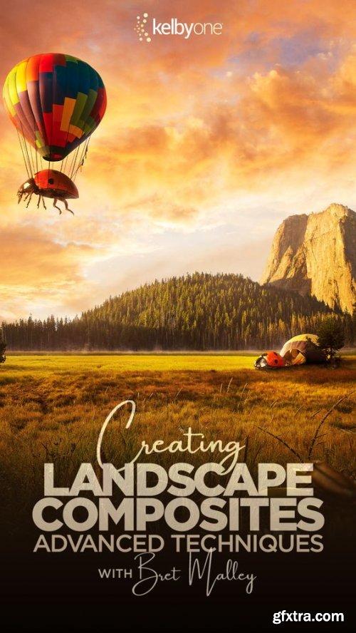KelbyOne - Creating Landscape Composites: Advanced Techniques