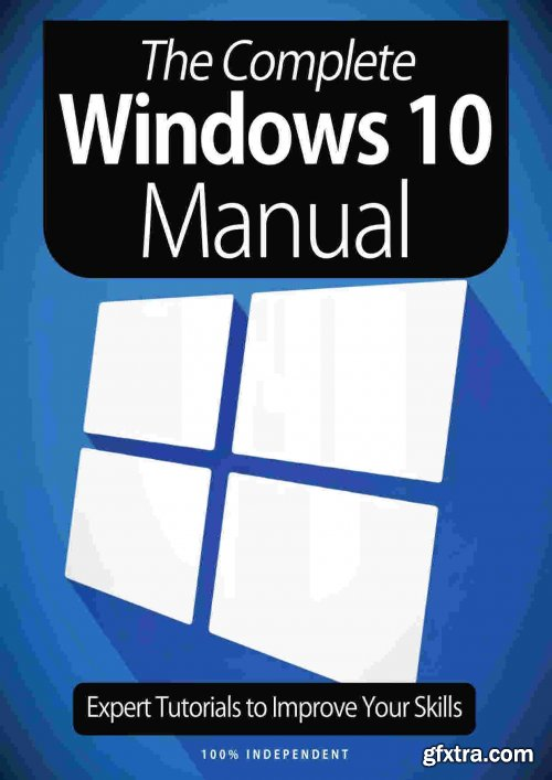 The Complete Windows 10 Manual - 8th Edition, 2021