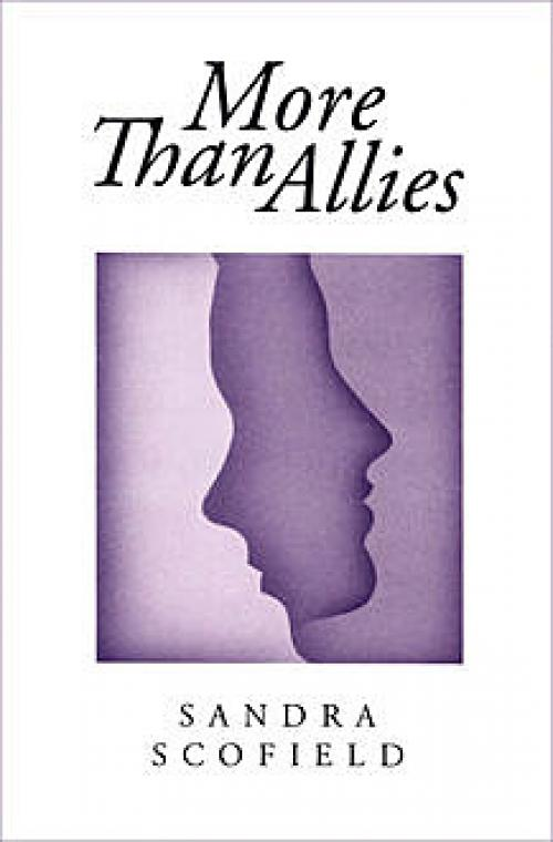 More Than Allies - Sandra Scofield