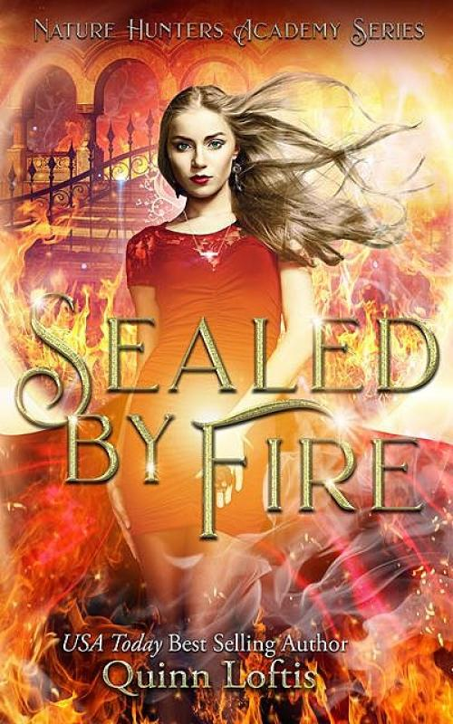 Sealed By Fire - Quinn Loftis