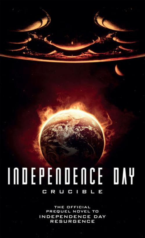 Independence Day: Crucible - Gregory Keyes