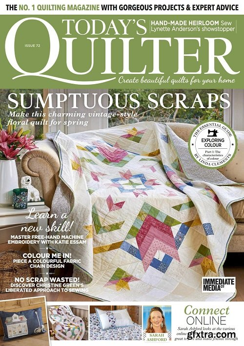 Today\'s Quilter - Issue 72, 2021