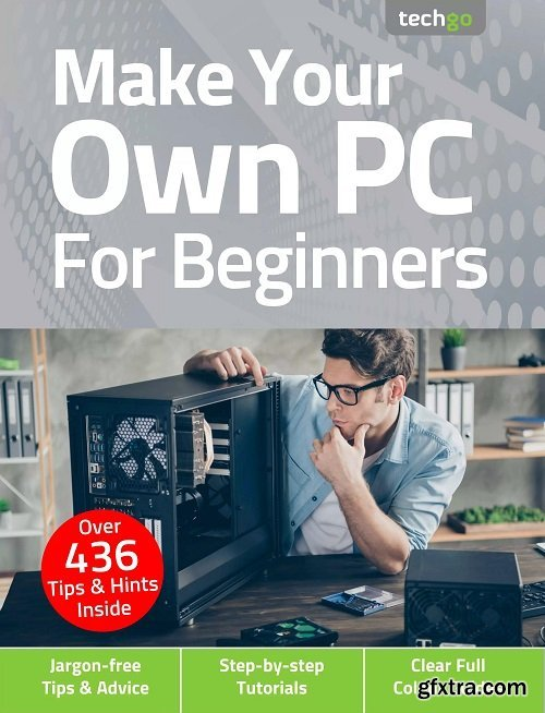 Make Your Own PC For Beginners - 5th Edition, 2021
