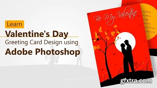 Learn Valentine\'s Day Greeting Card Design using Adobe Photoshop