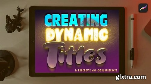 Creating Dynamic Titles in Procreate with Drugfreedave