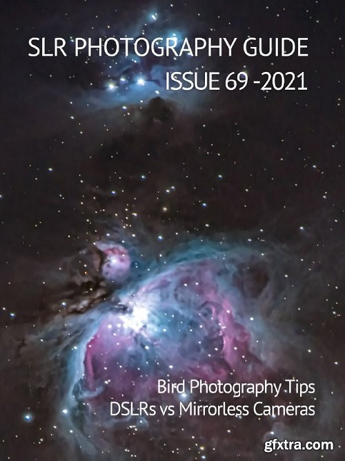 SLR Photography Guide - Issue 69 2021
