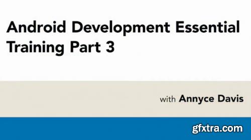 Lynda - Android Development Essential Training: 3 Navigation