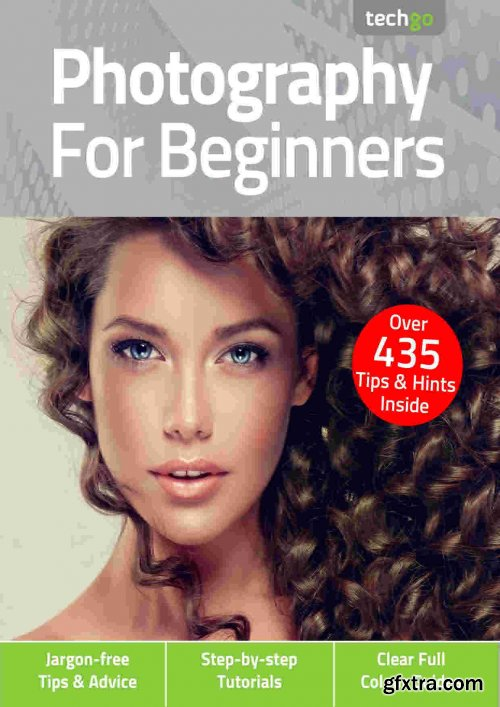 Photography for Beginners - 5th Edition 2021