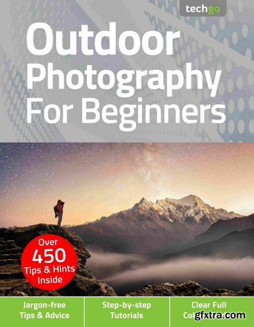 Outdoor Photography For Beginners - 5th Edition 2021