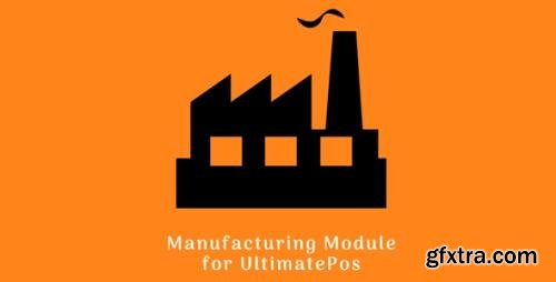 UltimateFosters - Manufacturing Module for UltimatePOS v2.1