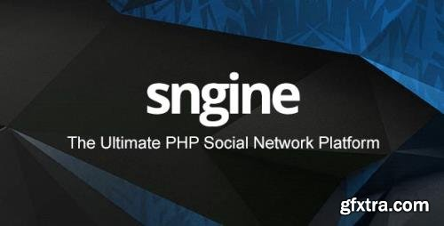 CodeCanyon - Sngine v3.0 - The Ultimate PHP Social Network Platform (Update: 7 March 21) - 13526001 - NULLED