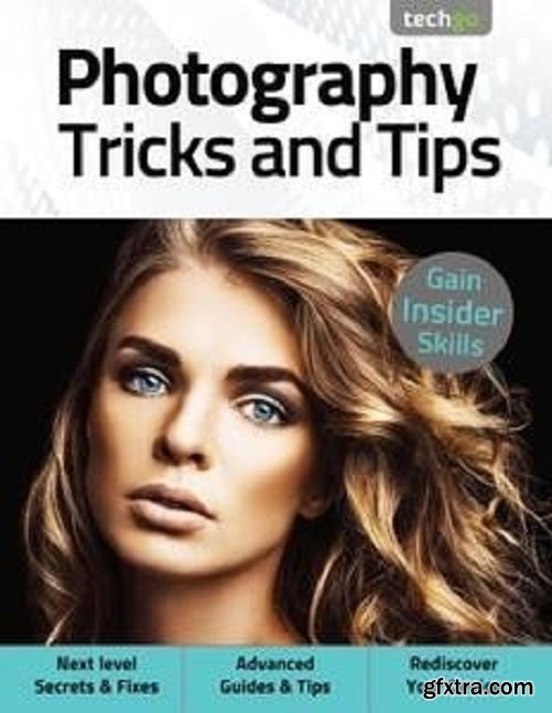Photography Tricks and Tips - March 2021