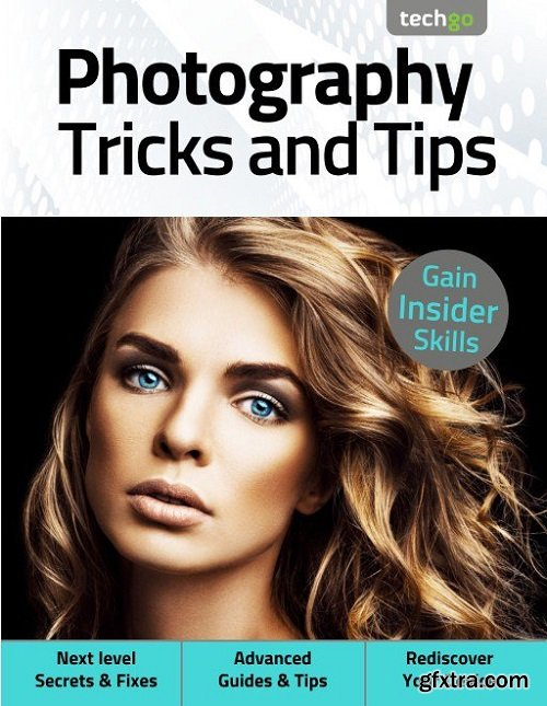 Photography Tricks and Tips - 5th Edition 2021
