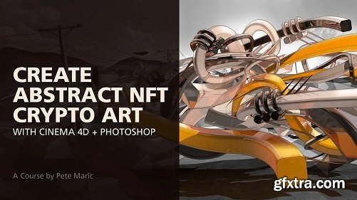 Create Abstract NFT Crypto Art with Cinema 4D + Photoshop