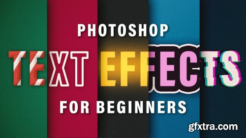 Photoshop Text Effects for Beginners + BONUS LESSONS