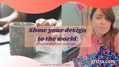 Show Your Design to The World: Create Your Own Mock Up