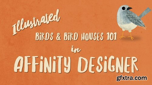 Affinity Designer for iPad | Illustrated Birds & Bird Houses 101 | Using Pen, Pencil & Shape Tools