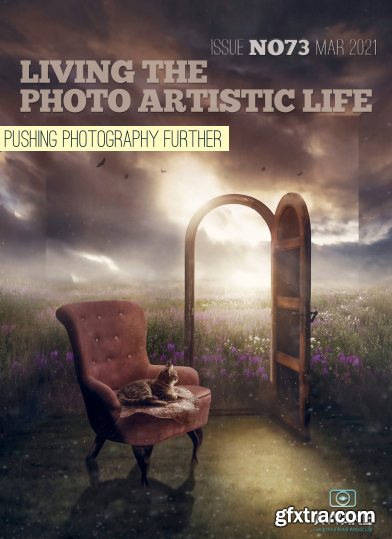 Living The Photo Artistic Life - March 2021