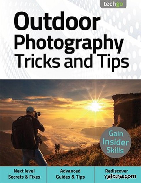Outdoor Photography Tricks and Tips - 5th Edition 2021