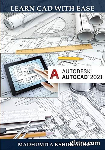 Autodesk AutoCAD 2021: Learn CAD With Ease (For Beginners)