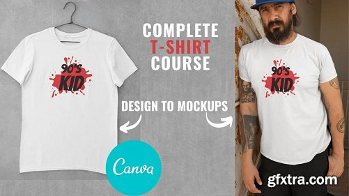 Complete T-Shirt Tutorial - From Design To Mockup Using Canva