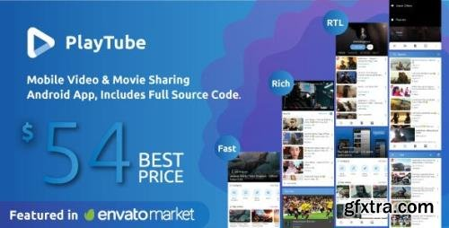 CodeCanyon - PlayTube v2.3 - Mobile Video Movie Sharing Android Native Application - 21195362